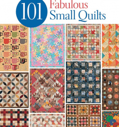B1195  101 FABULOUS SMALL QUILTS
