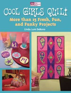 B844 COOL GIRLS QUILTS